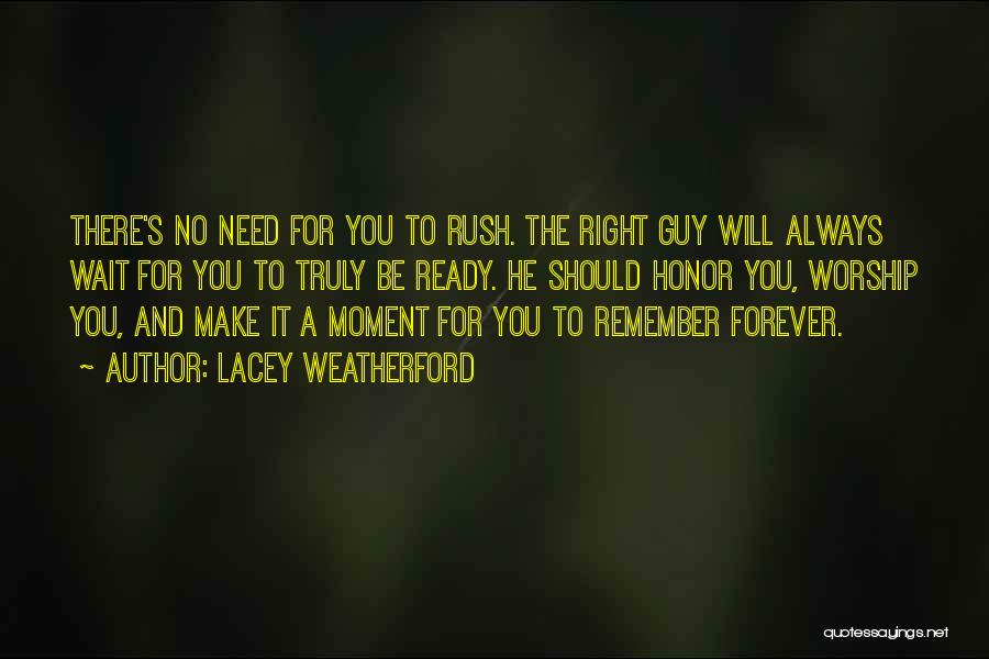I Will Wait You Forever Quotes By Lacey Weatherford
