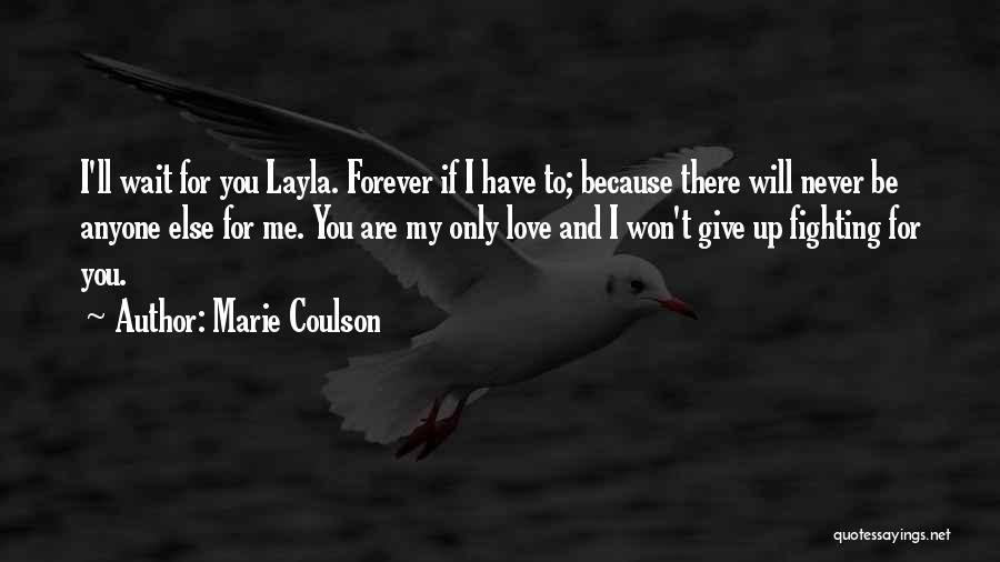 I Will Wait You Forever Quotes By Marie Coulson
