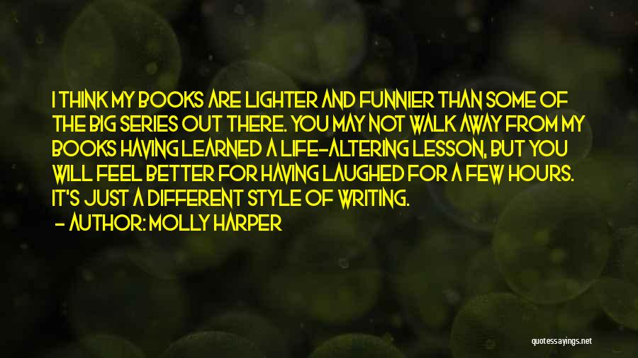 I Will Walk Away Quotes By Molly Harper