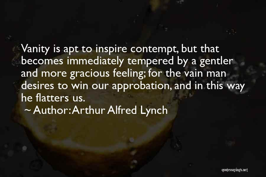 I Will Win Not Immediately Quotes By Arthur Alfred Lynch