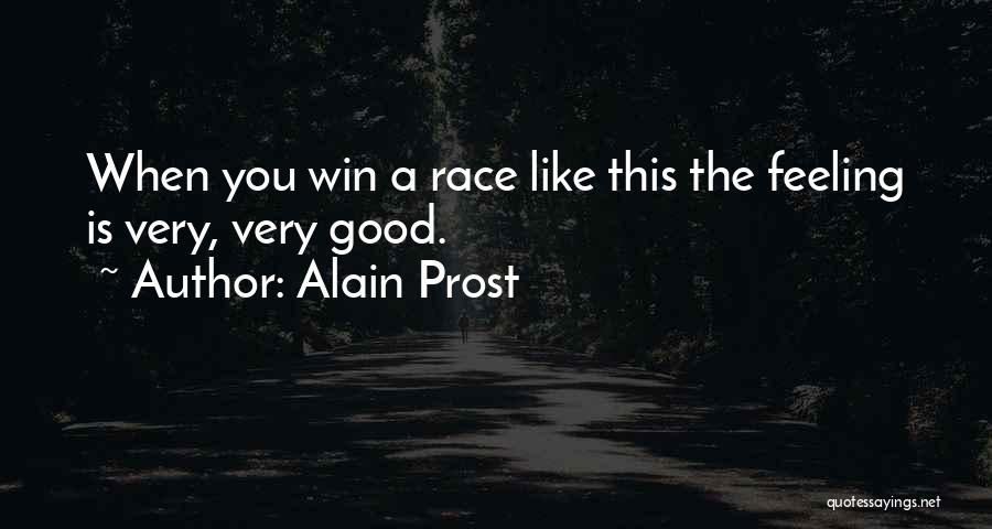 I Will Win The Race Quotes By Alain Prost