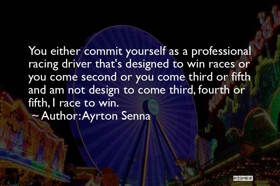 I Will Win The Race Quotes By Ayrton Senna