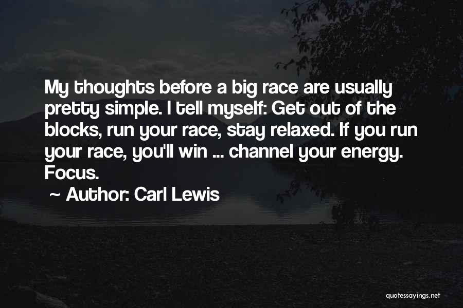 I Will Win The Race Quotes By Carl Lewis