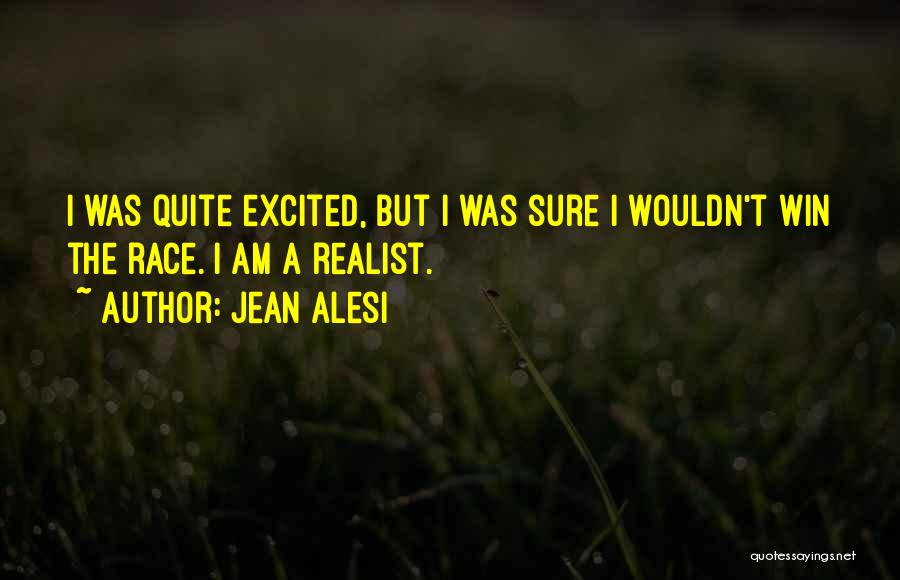I Will Win The Race Quotes By Jean Alesi