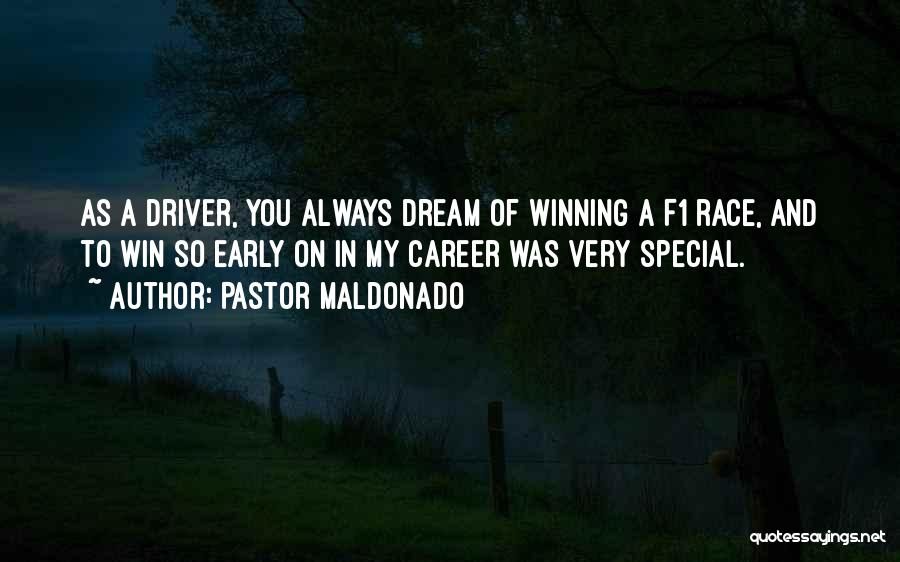 I Will Win The Race Quotes By Pastor Maldonado