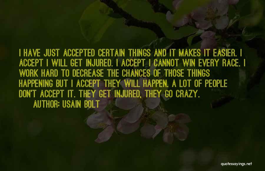 I Will Win The Race Quotes By Usain Bolt
