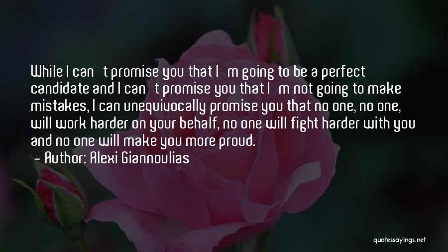 I Will Work Harder Quotes By Alexi Giannoulias