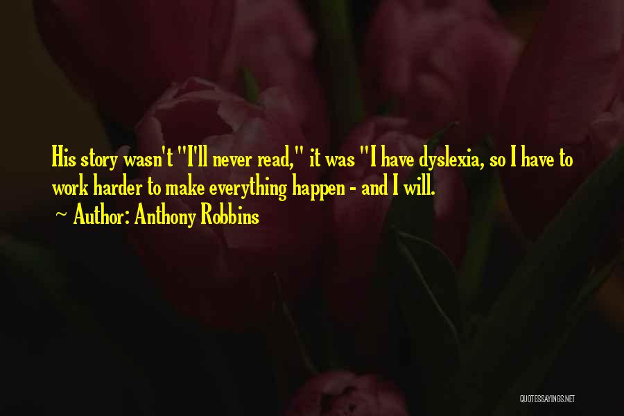 I Will Work Harder Quotes By Anthony Robbins