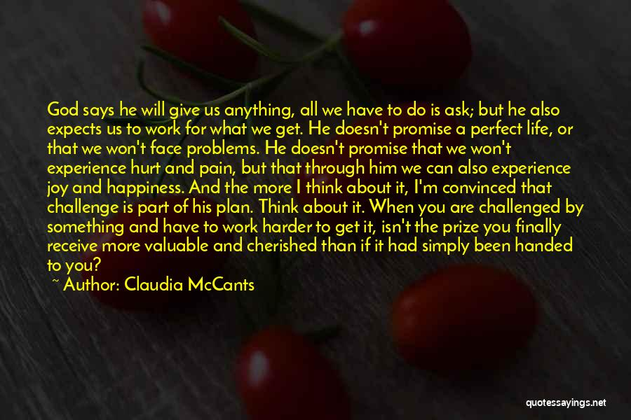 I Will Work Harder Quotes By Claudia McCants