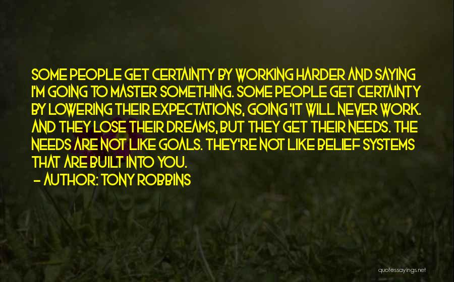 I Will Work Harder Quotes By Tony Robbins