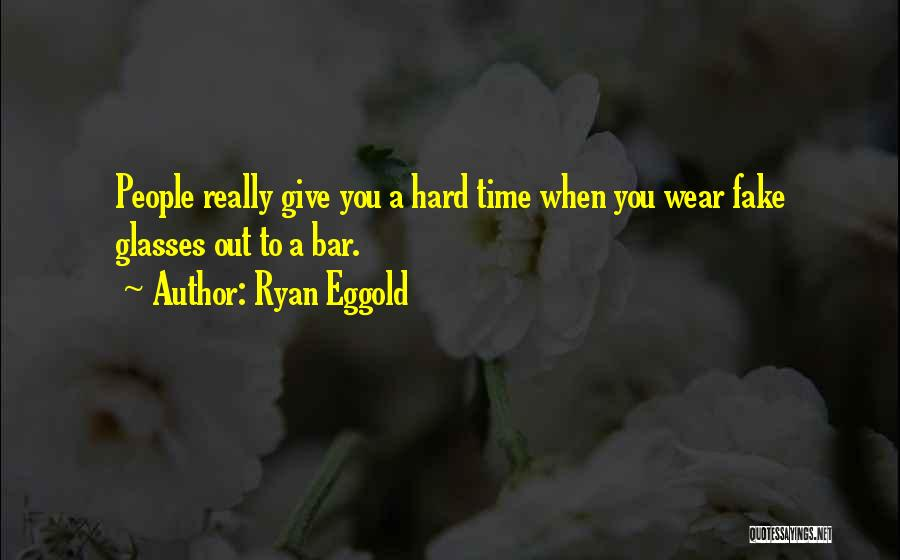I Wish I Had More Time With You Quotes By Ryan Eggold