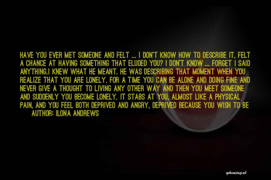 I Wish I Knew Then Quotes By Ilona Andrews