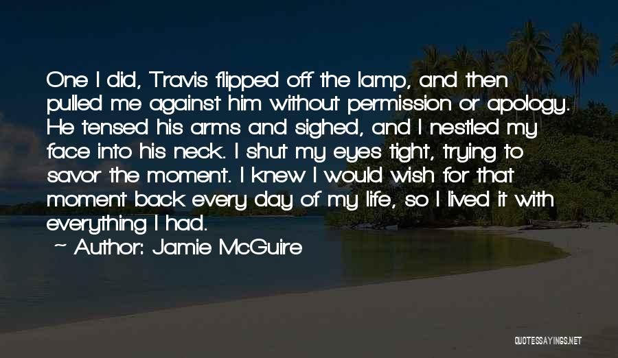 I Wish I Knew Then Quotes By Jamie McGuire