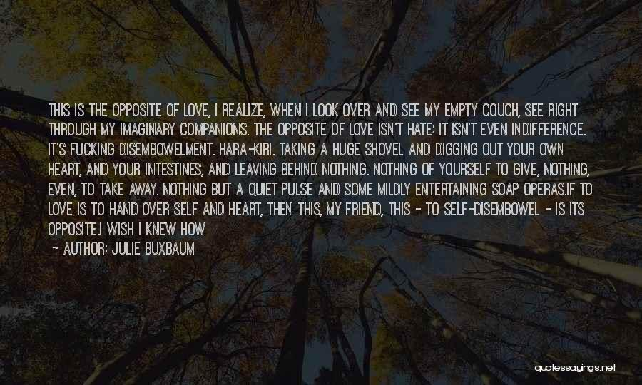 I Wish I Knew Then Quotes By Julie Buxbaum