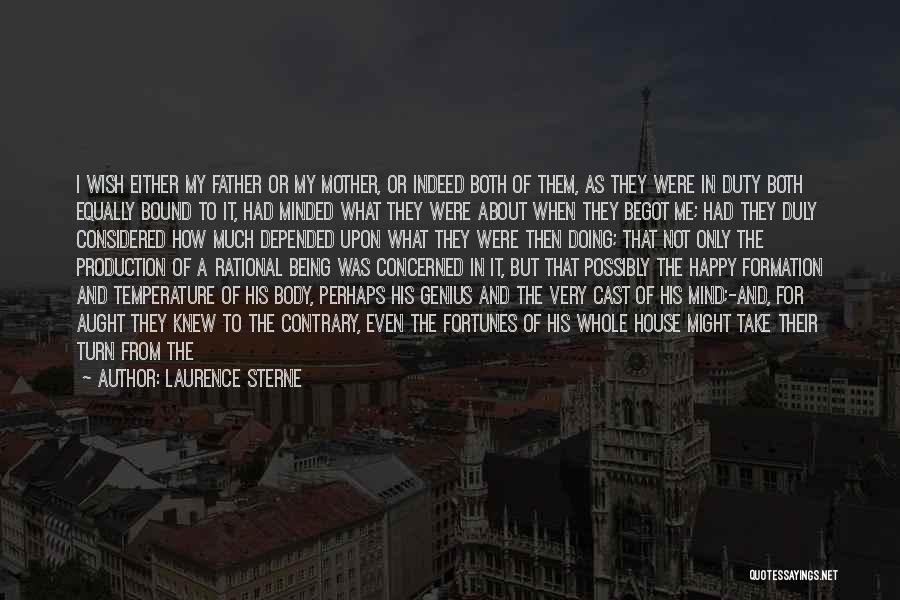 I Wish I Knew Then Quotes By Laurence Sterne