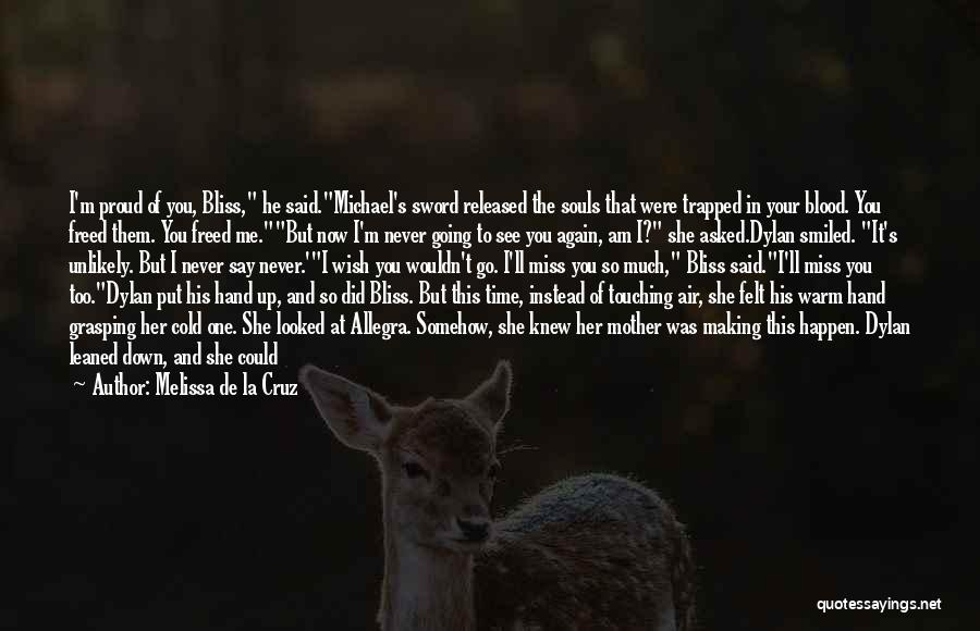 I Wish I Knew Then Quotes By Melissa De La Cruz