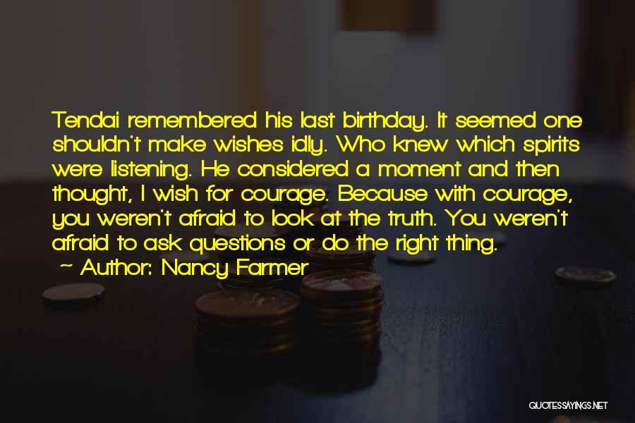 I Wish I Knew Then Quotes By Nancy Farmer