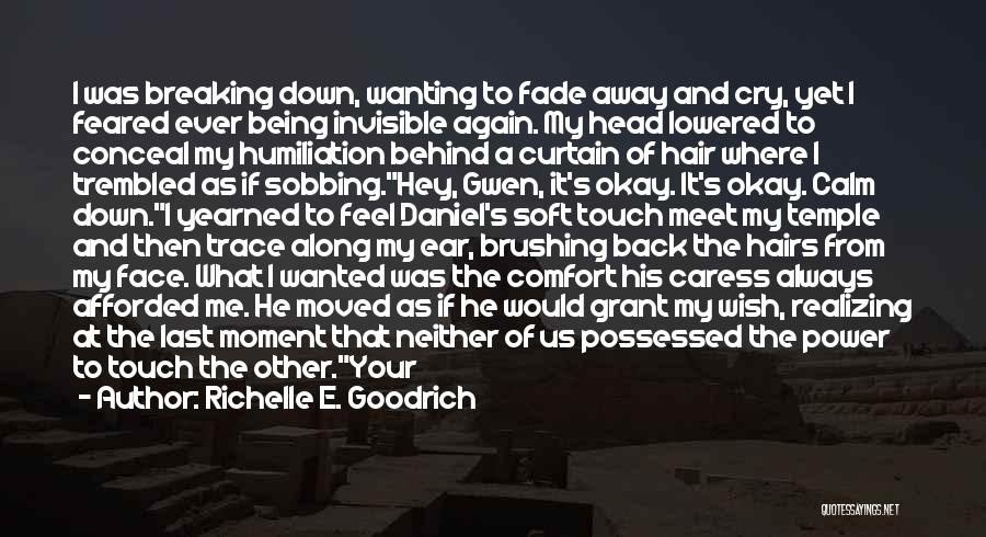 I Wish I Knew Then Quotes By Richelle E. Goodrich