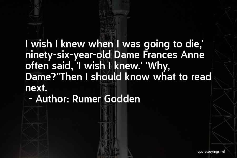I Wish I Knew Then Quotes By Rumer Godden