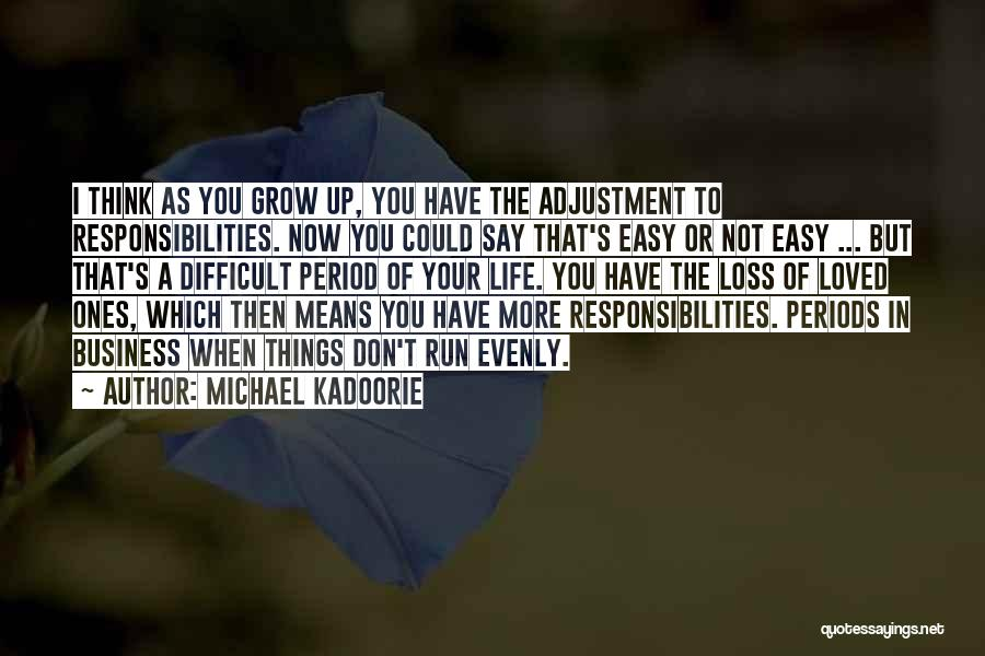 I Wish Life Could Be Easy Quotes By Michael Kadoorie