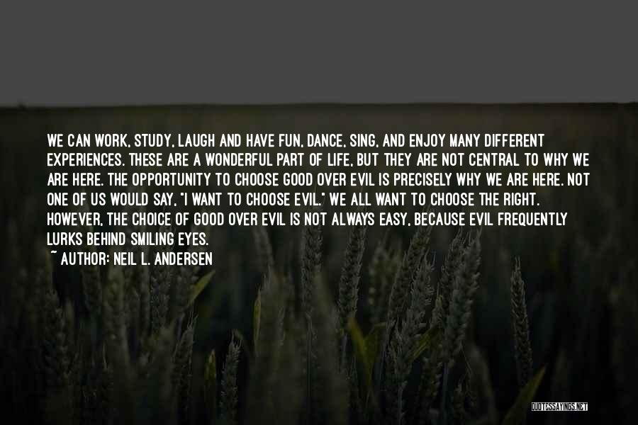 I Wish Life Could Be Easy Quotes By Neil L. Andersen