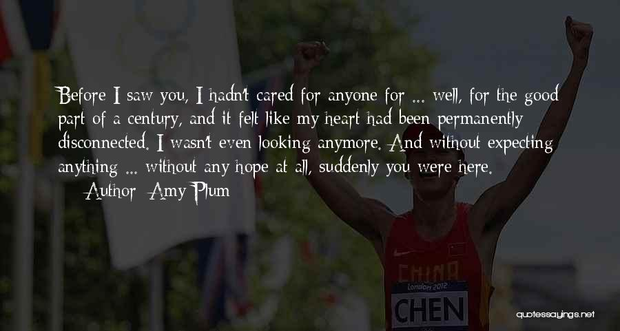 I Wish You Cared Like I Do Quotes By Amy Plum