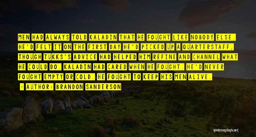 I Wish You Cared Like I Do Quotes By Brandon Sanderson