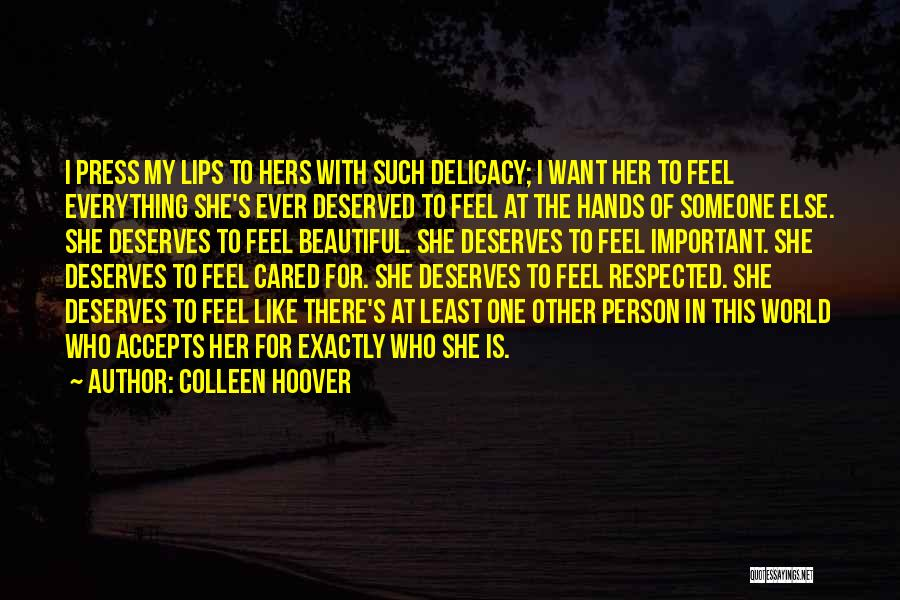 I Wish You Cared Like I Do Quotes By Colleen Hoover