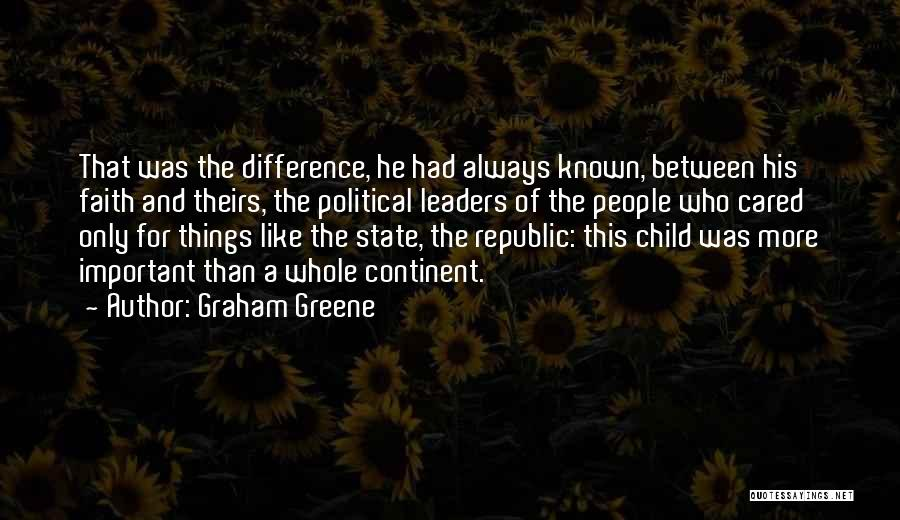 I Wish You Cared Like I Do Quotes By Graham Greene
