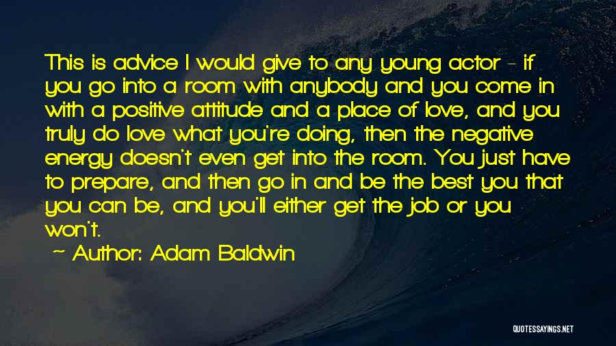 I Won't Give Up Love Quotes By Adam Baldwin
