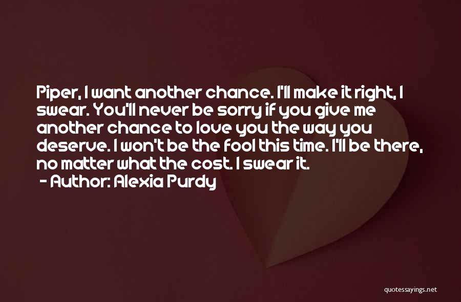I Won't Give Up Love Quotes By Alexia Purdy
