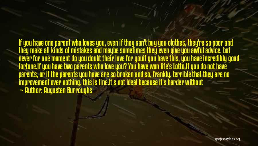 I Won't Give Up Love Quotes By Augusten Burroughs