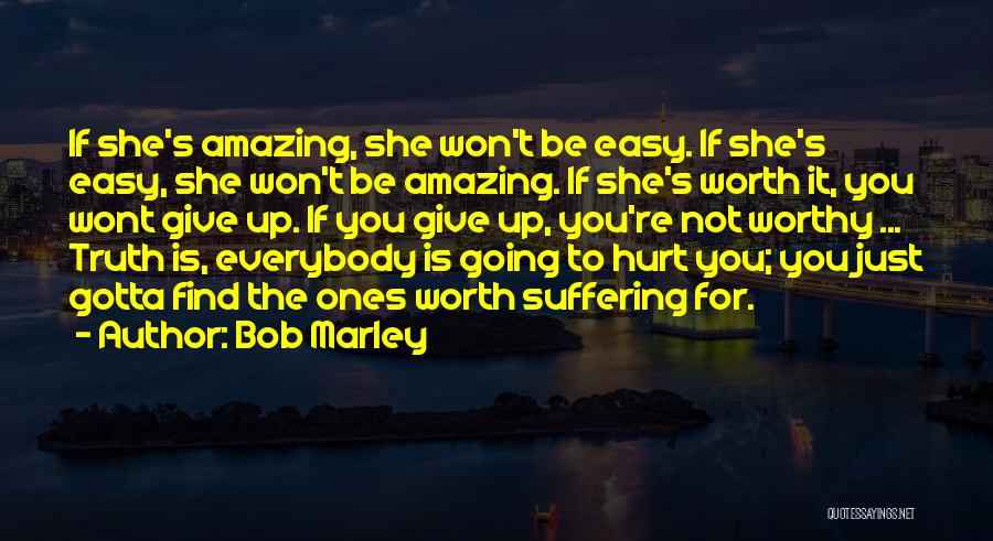 I Won't Give Up Love Quotes By Bob Marley