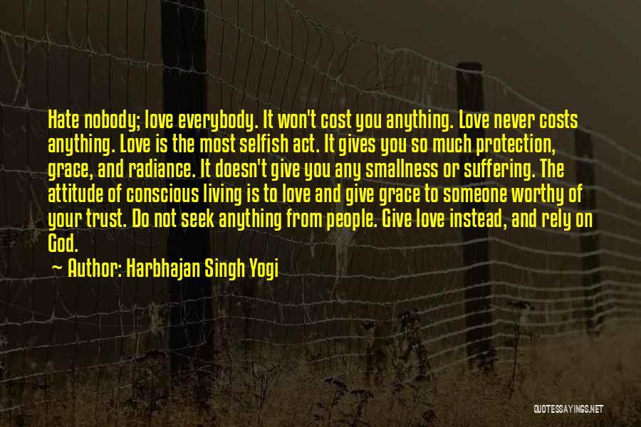 I Won't Give Up Love Quotes By Harbhajan Singh Yogi