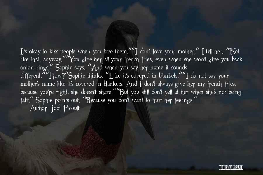 I Won't Give Up Love Quotes By Jodi Picoult