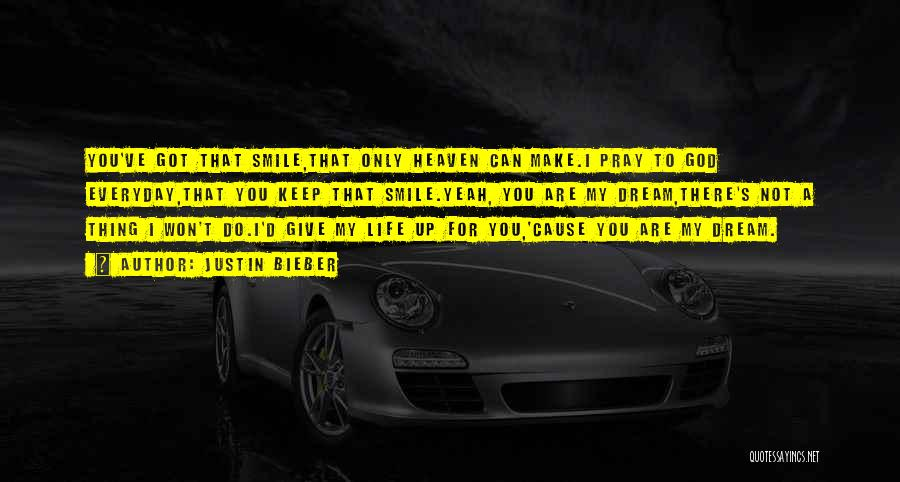 I Won't Give Up Love Quotes By Justin Bieber