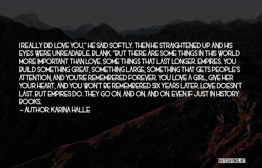 I Won't Give Up Love Quotes By Karina Halle