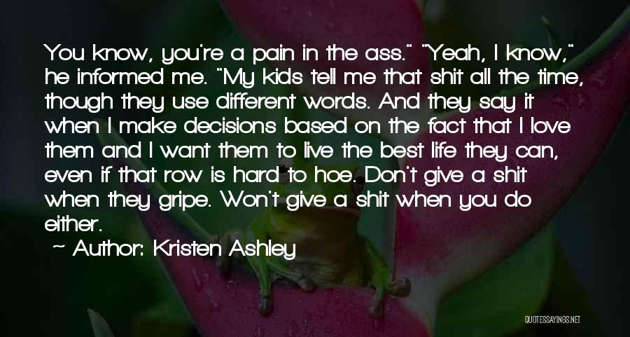 I Won't Give Up Love Quotes By Kristen Ashley