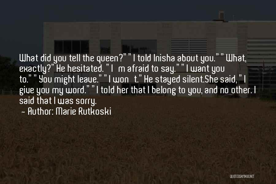I Won't Give Up Love Quotes By Marie Rutkoski