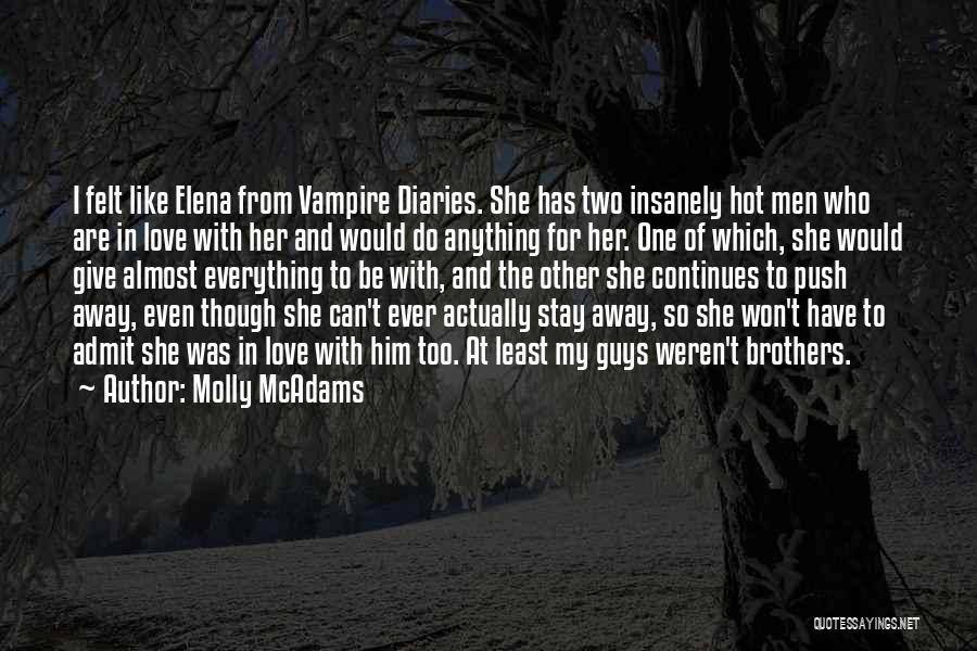 I Won't Give Up Love Quotes By Molly McAdams