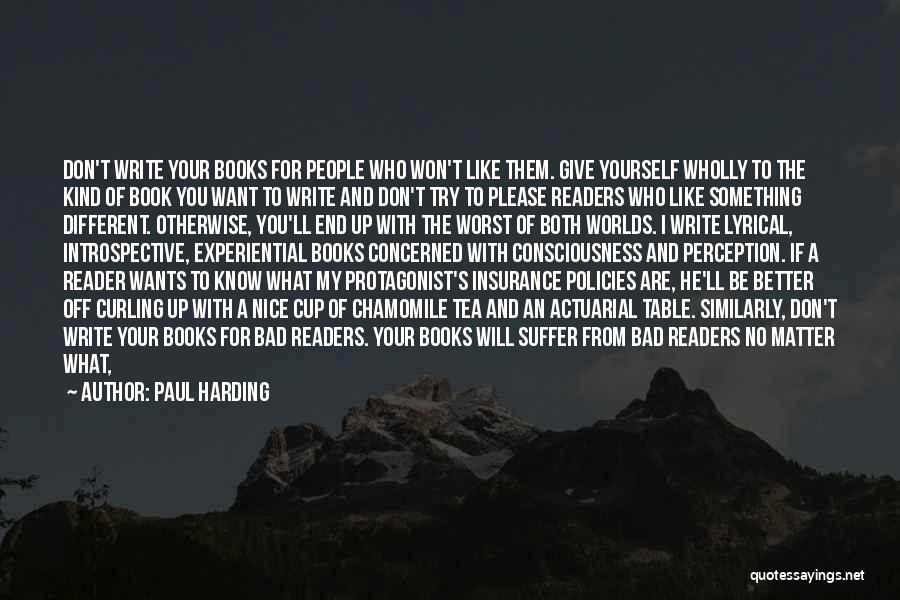 I Won't Give Up Love Quotes By Paul Harding