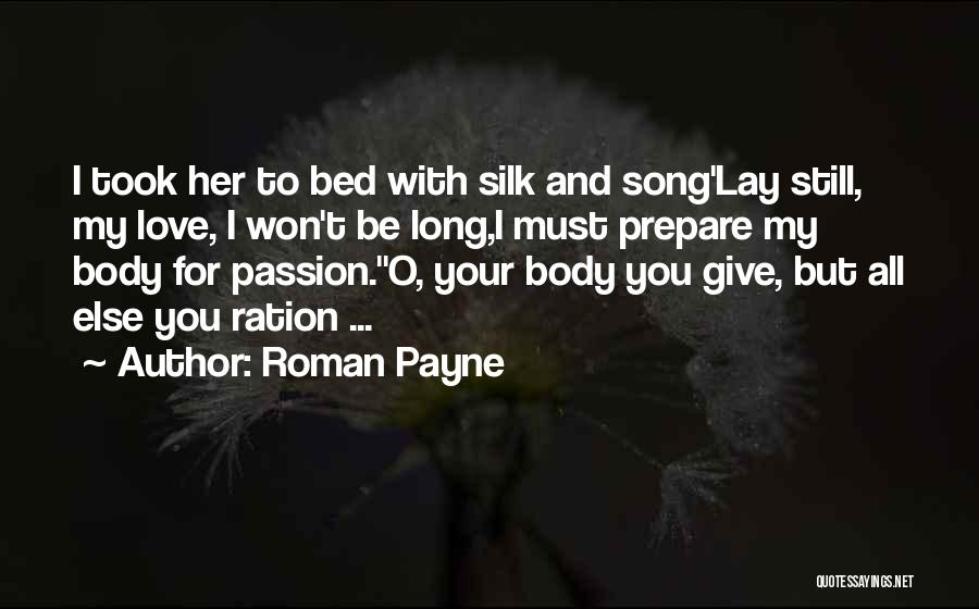 I Won't Give Up Love Quotes By Roman Payne