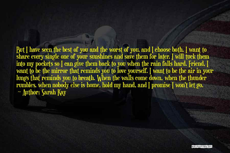 I Won't Give Up Love Quotes By Sarah Kay