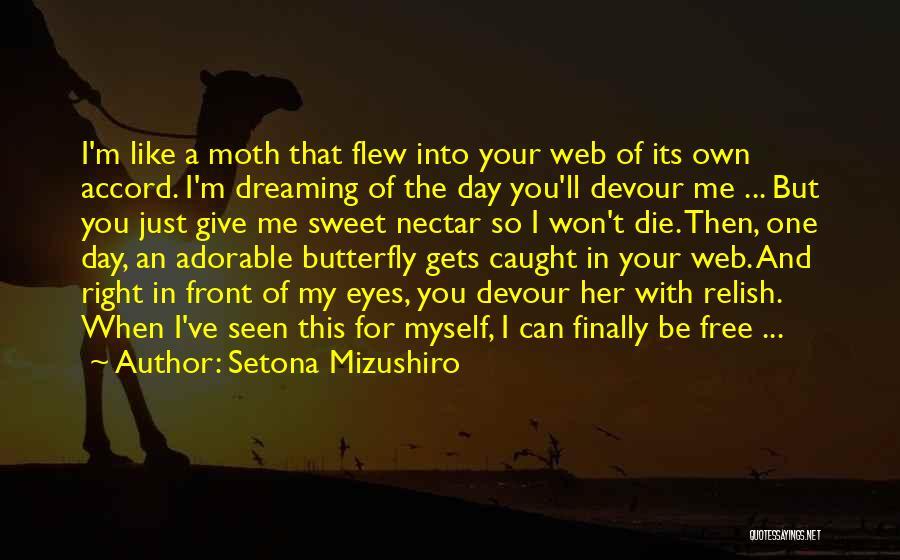 I Won't Give Up Love Quotes By Setona Mizushiro