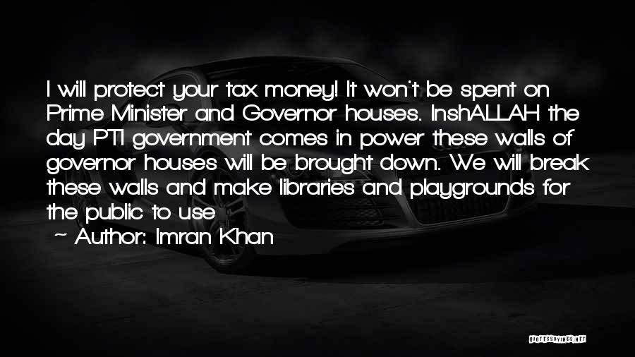 I Won't Let You Break Me Down Quotes By Imran Khan