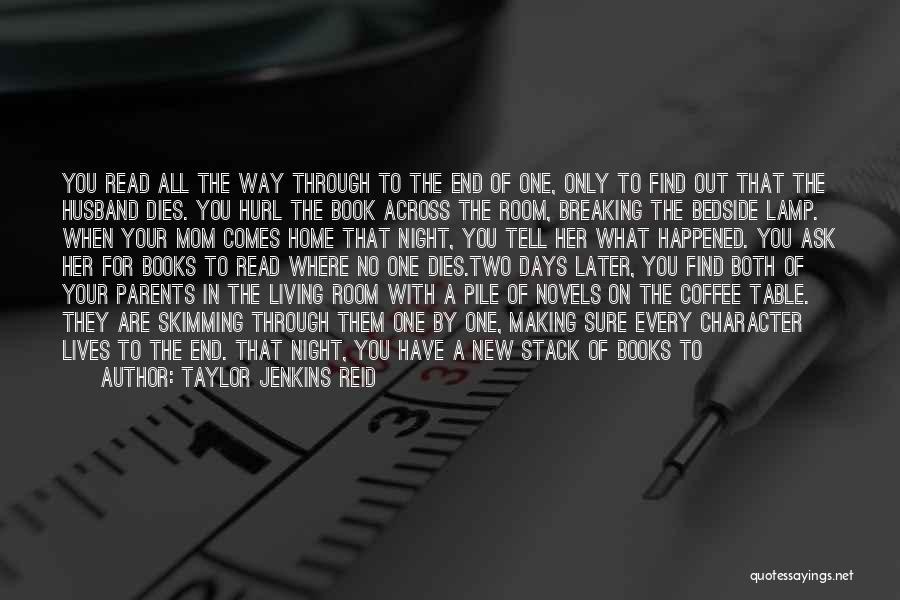 I Won't Let You Break Me Down Quotes By Taylor Jenkins Reid