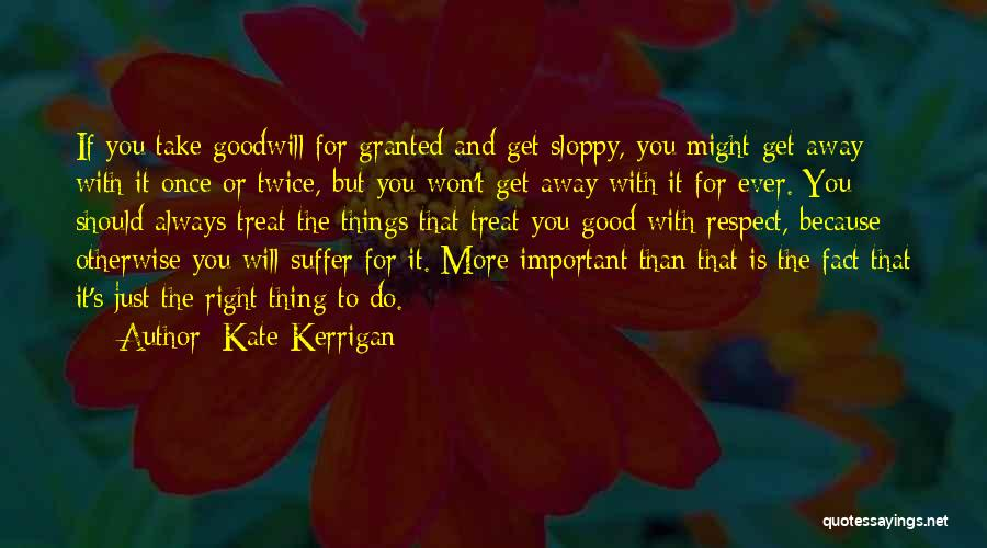I Won't Take You For Granted Quotes By Kate Kerrigan