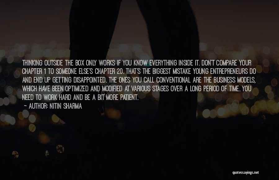 I Work Hard For Everything I Have Quotes By Nitin Sharma