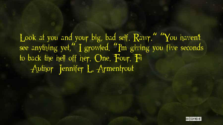 I Would Do Anything To Get You Back Quotes By Jennifer L. Armentrout