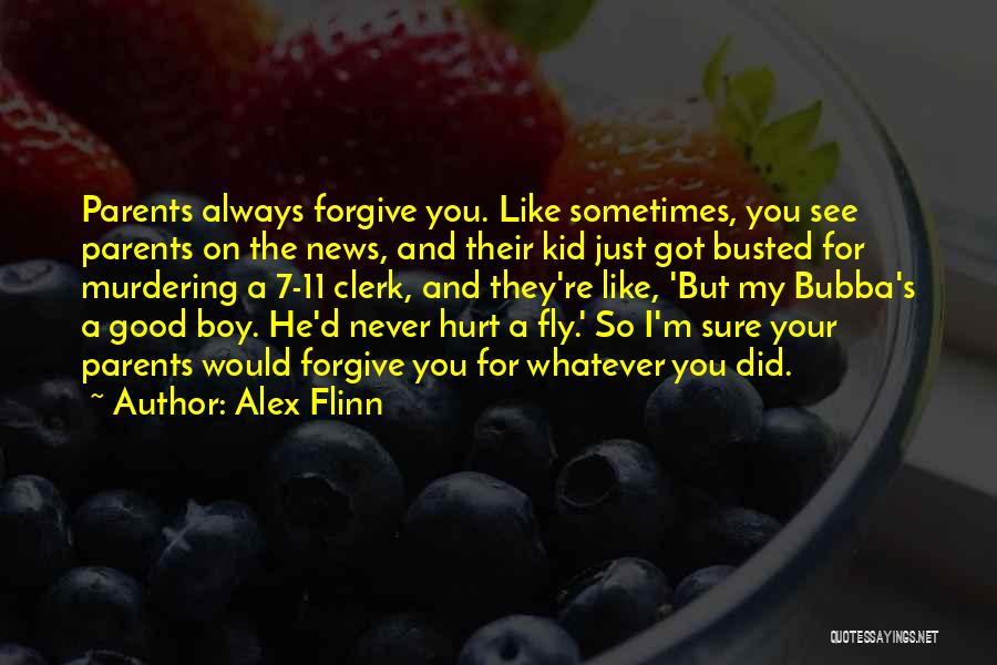 I Would Never Hurt You Quotes By Alex Flinn